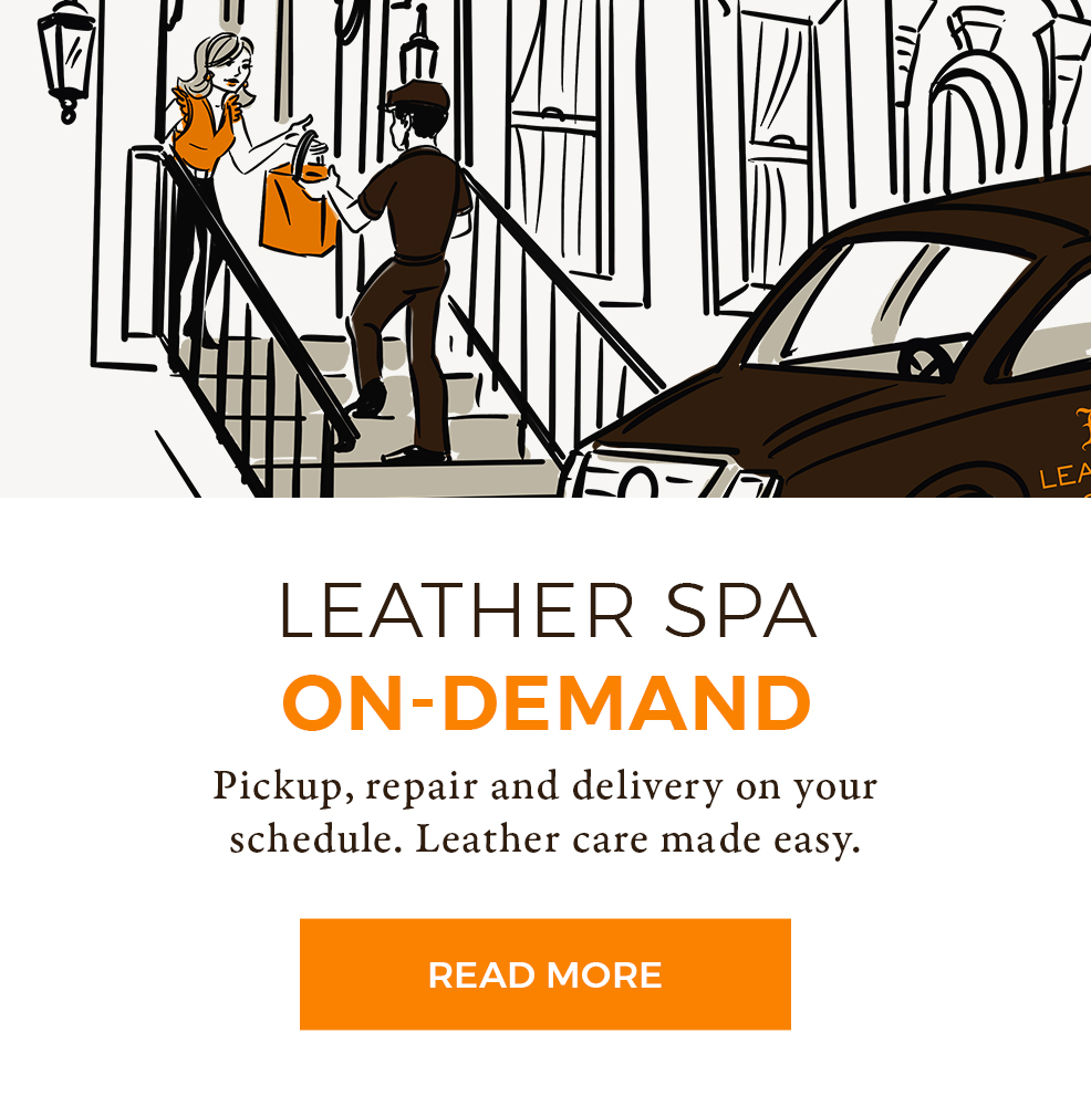 Leather Spa On-Demand - Pickup, repair and delivery on your schedule. Leather care made easy.